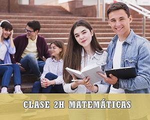 2h clase de matemáticas primero bachillerato